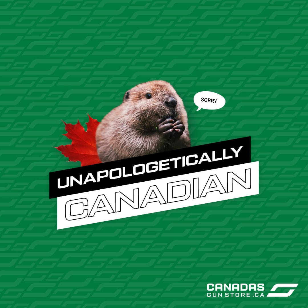 Unapologetically Canadian, it's the way to be.